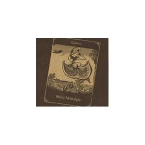 ワルツ・ノスタルギ/キキオン[CD][紙ジャケット]【返品種別A】