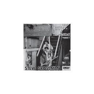 ライヴ・アット・ザ・サムデイ Volume.1/スティーヴ・グロスマン[CD]【返品種別A】