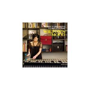 ウィルトンズ・ムード/山本玲子TEMPUS FUGIT[CD]【返品種別A】