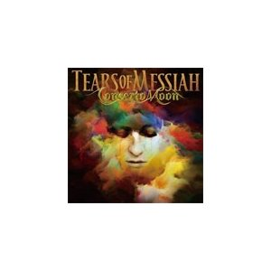 [枚数限定][限定盤]TEARS OF MESSIAH -Deluxe Edituin-/CONCERTO MOON[CD+DVD]【返品種別A】|joshin-cddvd