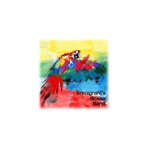 Immigrant's Bossa Band/Immigrant's Bossa Band[CD]【返品種別A】