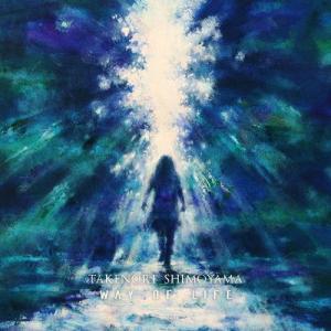 WAY OF LIFE -Deluxe Edition-/下山武徳[CD+DVD]【返品種別A】