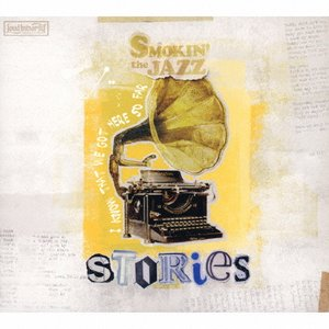 Stories/SMOKIN'theJAZZ[CD]【返品種別A】 Joshin web CDDVD PayPayモール店