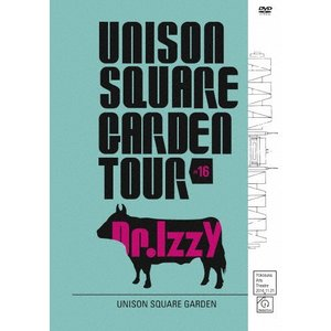 UNISON SQUARE GARDEN TOUR 2016...