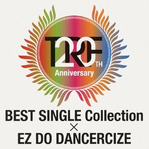 TRF 20th Anniversary BEST SINGLE Collection × EZ D...