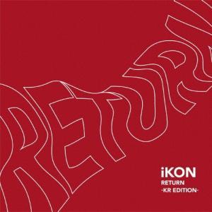 RETURN -KR EDITION-(DVD付)/iKON[CD+DVD]【返品種別A】 joshin-cddvd
