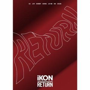 [枚数限定][限定盤]RETURN(初回生産限定盤/DVD2枚付)/iKON[CD+DVD]【返品種別A】 joshin-cddvd