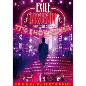 "EXILE ATSUSHI LIVE TOUR 2016""I..."