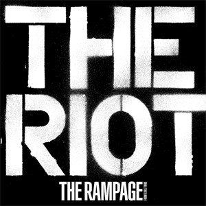 THE RIOT/THE RAMPAGE from EXILE TRIBE[CD]【返品種別A】|joshin-cddvd