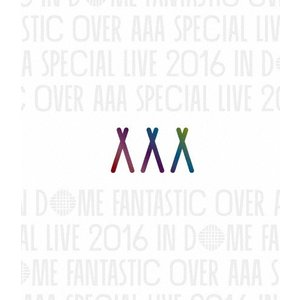 AAA Special Live 2016 in Dome -FANTASTIC OVER-(通常盤)【Blu-ray】/AAA[Blu-ray]【返品種別A】