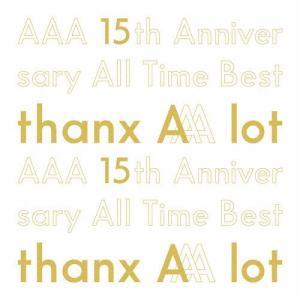 [枚数限定][限定盤][先着特典付]AAA 15th Anniversary All Time Best -thanx AAA lot-(初回生産限定盤)/AAA[CD]【返品種別A】