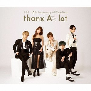 [先着特典付]AAA 15th Anniversary All Time Best -thanx A...