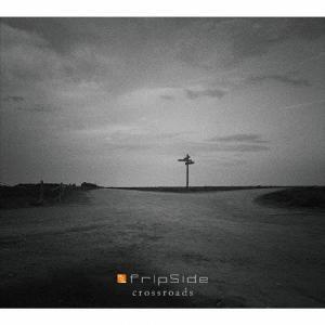 [枚数限定][限定盤]crossroads(初回限定盤/Blu-ray Disc付)/fripSide[CD+Blu-ray]【返品種別A】|joshin-cddvd