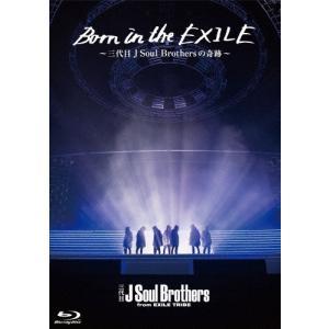 Born in the EXILE 〜三代目J Soul Brothersの奇跡〜 Blu-ray/三代目 J Soul Brothers from EXILE TRIBE[Blu-ray]【返品種別A】 joshin-cddvd