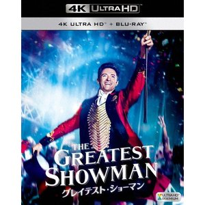 グレイテスト・ショーマン【4K ULTRA HD+2Dブルーレイ/2枚組】/ヒュー・ジャックマン[Blu-ray]【返品種別A】