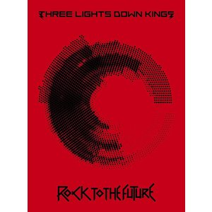 ROCK TO THE FUTURE(初回生産限定盤) [CD] THREE LIGHTS DOWN KINGS