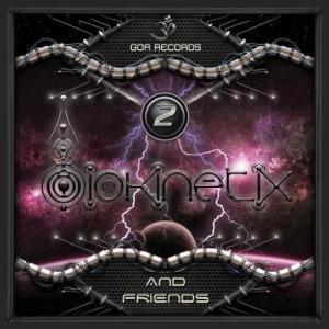 Biokinetix  Biokinetix And Friends 2    Goa Rec.  ...