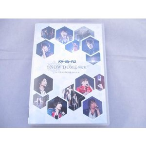 Kis-My-Ft2 DVD SNOW DOMEの約束 IN TOKYO DOME 2013.11.16|justy-net