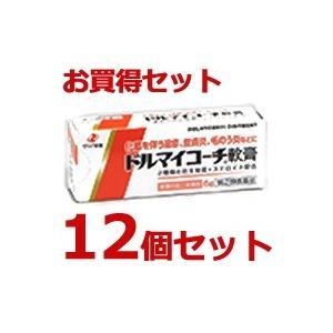 【送料無料】 ドルマイコーチ軟膏|6g入×12個セット|指定...