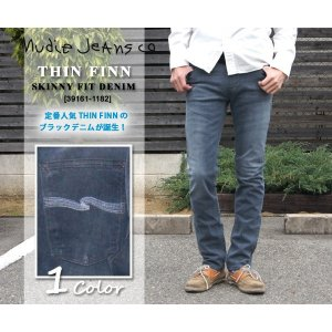 NUDIE JEANS ヌーディージーンズ  THIN FINN スキニーフィット [Lot/391...