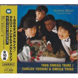 1986オメガトライブ/カルロス・トシキ&オメガトライブ