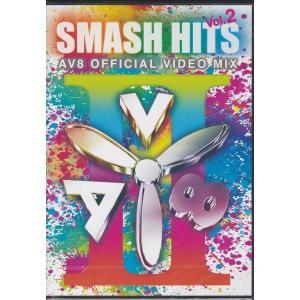 SMASH HITS Vol.2 -AV8 Official Video Mix全50曲PVを網羅 DVD|k-fullfull1694