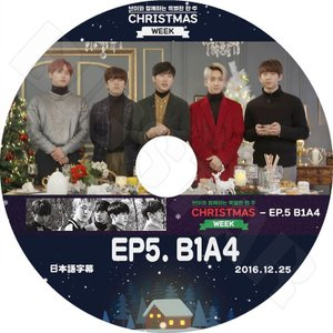 K-POP DVD/CHRISTMAS WEEK V Live EP5 B1A4(2016.12.25)(日本語字幕あり)/B1A4 ジニョン シヌ サンドゥル バロ ゴンチャン  KPOP