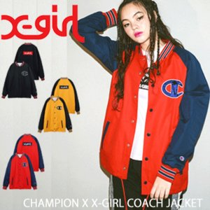 b94e55d75dac3 X-girl エックスガール チャンピオン コーチジャケット CHAMPION X X-GIRL COACH JACKET 05181501