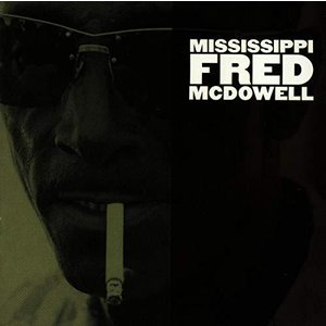 Mississippi Fred Mcdowell|kameshop