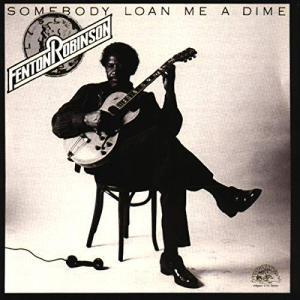 Somebody Loan Me a Dime|kameshop