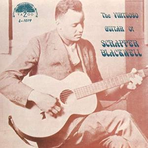 The Virtuoso Guitar Of Scrapper Blackwell|kameshop