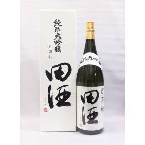 (クール便発送)田酒 百四拾 純米大吟醸酒 1800ml 日本酒(箱入)(2020年5月日付)|上方市場!