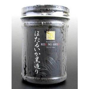 ≪ホクチン≫ご飯のお供に、おつまみに ほたるいか黒造り 150g|kanazawa-honpo