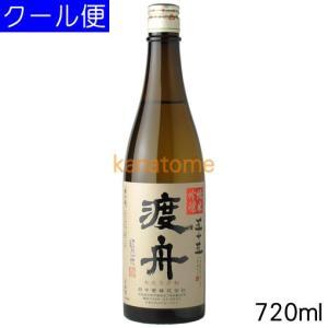 渡舟 わたりぶね 純米吟醸 濾過前五十五 720ml 要冷蔵|kanazawa-saketen