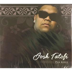 Josh Tatofi Pua Kiele CD448