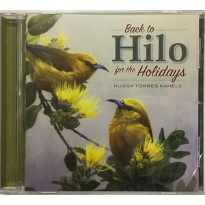 Back to Hilo for the Holidays, Kuana Torres Kahele CD465