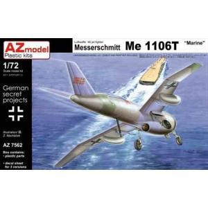1/72 メッサーシュミット Me1106T Marine/AZモデル7562/