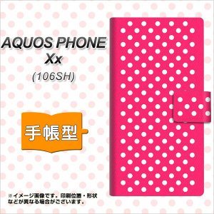 AQUOS PHONE Xx 106SH 手帳型スマホケース 056 ドット柄(水玉)ピンク×ホワイト|keitaijiman