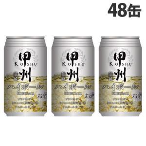 富永貿易 甲州韮崎ハイボール 350ml×48缶