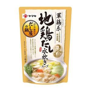 ヤマキ 軍鶏系地鶏だし水炊きスープ 700g|kilat