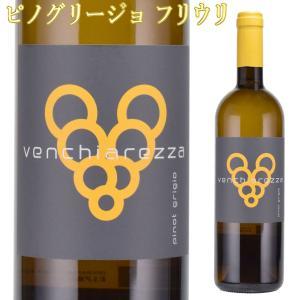 ヴェンキアレッツァ ピノ・グリージョ 750ml白 イタリアワイン フリウリ|kinko-wine