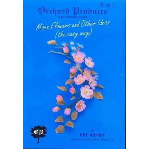 オーチャード社#2 MORE FLOWERS & OTHER IDEAS 【在庫限り】  シュガークラフト|kitchenmaster