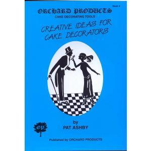 オーチャード社#4 CREATIVE IDEAS FOR CAKE DECORATIONS 【在庫限り】  シュガークラフト|kitchenmaster