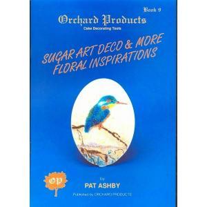オーチャード社#9 SUGAR ART DECO AND MORE FLORAL INSPIRATIONS 【在庫限り】  シュガークラフト|kitchenmaster