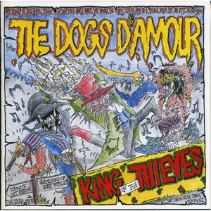 The DOGS D'AMOUR - King Of The Thieves