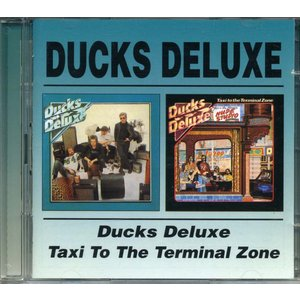 DUCKS DELUXE - Ducks Deluxe / Taxi to the Terminal...
