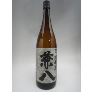 兼八 1800ml(四谷酒造) (大分県 麦焼酎)|ko-liquors