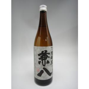兼八 720ml(四谷酒造) (大分県 麦焼酎)|ko-liquors