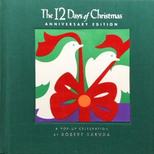 中古美品 / The 12 Days of Christmas Anniversary Edition: A Pop-up Celebration / ロバート・サブダ / LITTLE SIMON komadori-jp