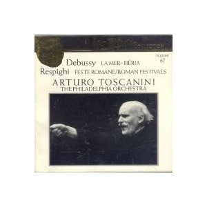 Debussy: La Mer/Respighi: Roman Festiva (Arturo Toscanini Collection Vol. 6|komomoshop